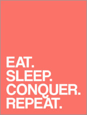 Holzbild  Eat. Sleep. Conquer. Repeat. - Michael Tarassow