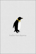 Premium-Poster  Hello Handsome - Pinguin Set - Orara Studio