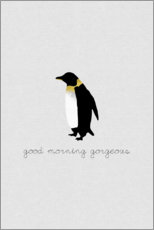 Premium-Poster  Good Morning Gorgeous - Pinguin Set - Orara Studio