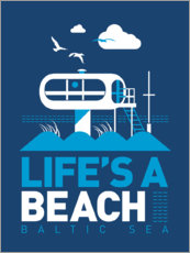 Premium-Poster Life's a Beach - Ostsee
