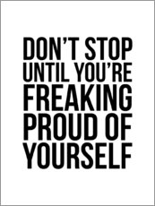 Acrylglasbild  Don't stop until you're freaking proud of yourself - Creative Angel