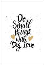 Holzbild  Do small things with big love - Typobox