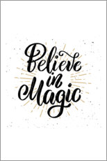 Premium-Poster Believe in magic
