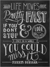 Wandsticker  Life moves pretty fast (Ferris Bueller) - Lily & Val