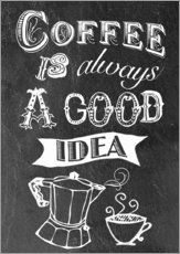 Coffee is alsways a good idea