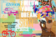 Follow your dream collage