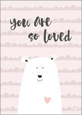 you are so loved - rose