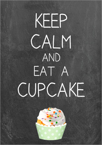 Poster Keep calm and eat a cupcake auf Tafel Hintergrund