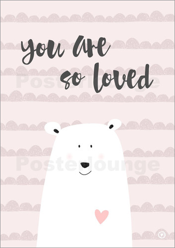 Poster you are so loved - rose