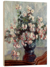 Holzbild  Chrysanthemen - Claude Monet