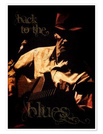 Premium-Poster Back to the blues
