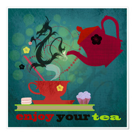 Premium-Poster  Enjoy your tea - Elisandra Sevenstar