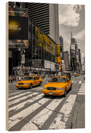 Holzbild  Yellow Cabs auf dem Time Square 2 - Hannes Cmarits
