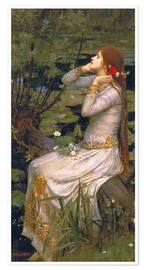 Premium-Poster  Ophelia - John William Waterhouse
