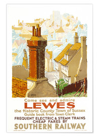 Premium-Poster Come see and admire Lewes