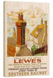 Holzbild  Come see and admire Lewes - Gregory Brown