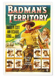 Poster  BADMAN'S TERRITORY, center from left: Randolph Scott, Ann Richards, bottom left clockwise: Lawrence
