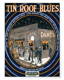 Premium-Poster Songsheet: Tin Roof Blues.