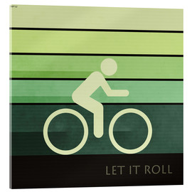 Acrylglas  Let It Roll - Phil Perkins
