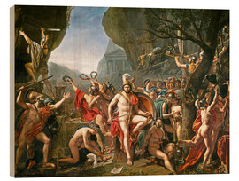 Holzbild  Leonidas an den Thermopylen - Jacques-Louis David