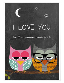 Premium-Poster  Eulen - I love you to the moon and back - GreenNest
