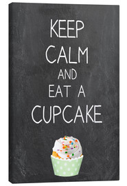 Leinwandbild  Keep calm and eat a cupcake auf Tafel Hintergrund - GreenNest