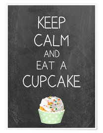 Poster  Keep calm and eat a cupcake auf Tafel Hintergrund - GreenNest