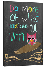 Alubild  Do more of what makes you happy - GreenNest