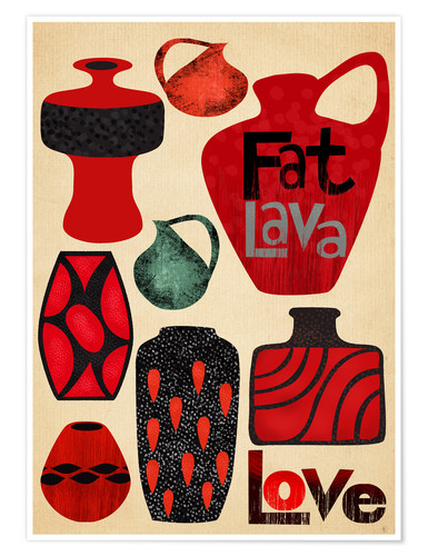 Premium-Poster Fat Lava Love