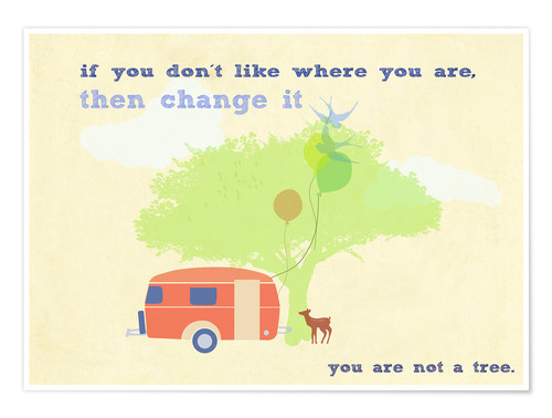 Premium-Poster You are not a tree