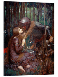 Acrylglasbild  La Belle Dame sans Merci - John William Waterhouse