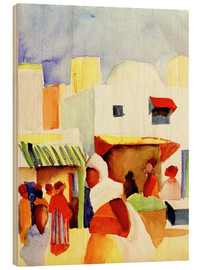 Holzbild  Markt in Tunis I - August Macke