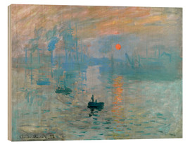 Holzbild  Impression, Sonnenaufgang - Claude Monet