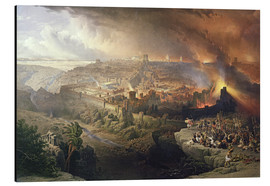 Alu-Dibond  The Destruction of Jerusalem in 70 AD, engraved by Louis Haghe - David Roberts