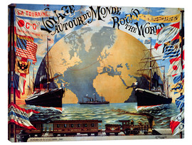 Leinwandbild  'Voyage Around the World', poster for the 'Compagnie Generale Transatlantique', late 19th century - Jakob Emil Schindler