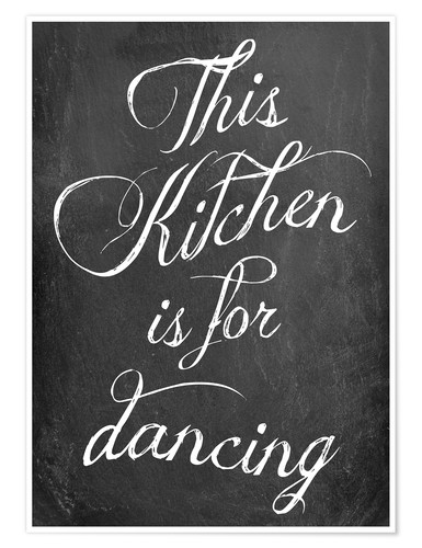 Poster This kitchen is for dancing