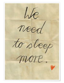 Poster  we need to sleep more - Sabrina Alles Deins