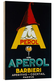 Holzbild  Aperol Barbieri - Advertising Collection