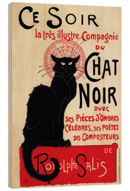 Obraz na drewnie  Chat Noir (Black Cat - French) - Théophile-Alexandre Steinlen