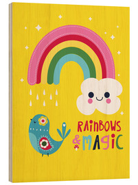Holzbild  Rainbows and magic - Kat Kalindi Cameron
