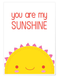 Premium-Poster You are my sunshine