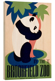 Holzbild  Brookfield Zoo - Advertising Collection