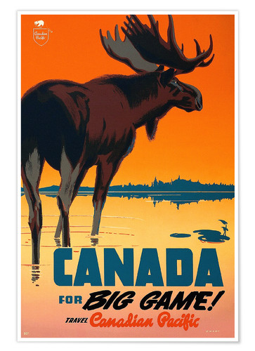 Premium-Poster Canada for big game travel