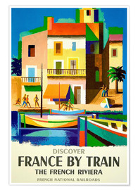 Premium-Poster  Frankreich mit dem Zug ? French National Railroads - Travel Collection