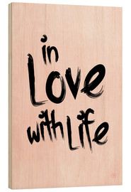 Holzbild  in love with life - m.belle