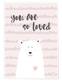 Premium-Poster you are so loved - rose