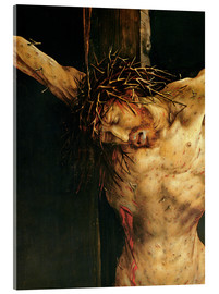 Acrylglas  Christ on the Cross, detail from the central Crucifixion panel of the Isenheim Altarpiece, c.1512-15 - Matthias Grünewald