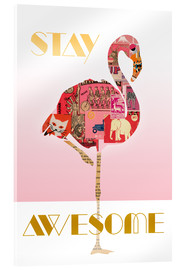 Acrylglasbild  Stay Awesome Flamingo - GreenNest