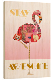 Holzbild  Stay Awesome Flamingo - GreenNest