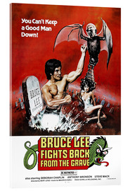 Acrylglasbild  Bruce Lee Fights Back from the Grave - Entertainment Collection